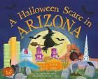 A Halloween Scare in Arizona by Eric James (Hardback, 2015)