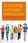 Schulerfolg und Selbstbewusstsein von Klaus W. Vopel (2011, Taschenbuch)