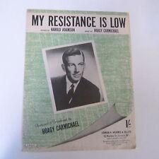 songsheet RESISTENCE IS LOW Hoagy Carmichael