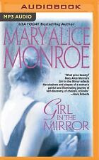 Girl in the Mirror by Mary Alice Monroe (2016, MP3 CD, Unabridged)