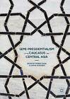 Semi-Presidentialism in the Caucasus and Central Asia: 2016 by Palgrave Macmillan (Hardback, 2016)