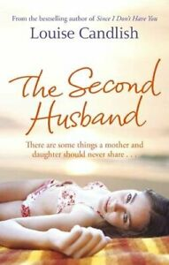 The-Second-Husband-By-Louise-Candlish-9780751539882
