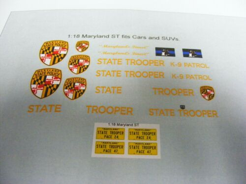 Maryland State Police 1//18 Water Slide Decal Sheet Set Fits Cars and SUVs