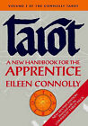 Tarot: A New Handbook for the Apprentice by Eileen Connolly (Paperback, 2003)