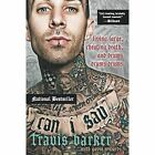 Can I Say: Living Large, Cheating Death, and Drums, Drums, Drums by Travis Barker, Gavin Edwards (Paperback, 2016)