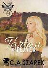 The Tartan MP3 Player: Highland Secrets Trilogy Book One by C A Szarek (Paperback / softback, 2014)