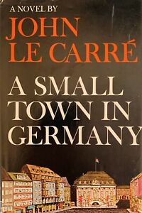 A Small Town in Germany, A Novel, John Le Carre, Coward-McCann, 1968 1st Edition
