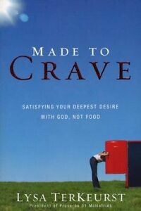 Made-to-Crave-Satisfying-Your-Deepest-Desire-with-God-Not-Food