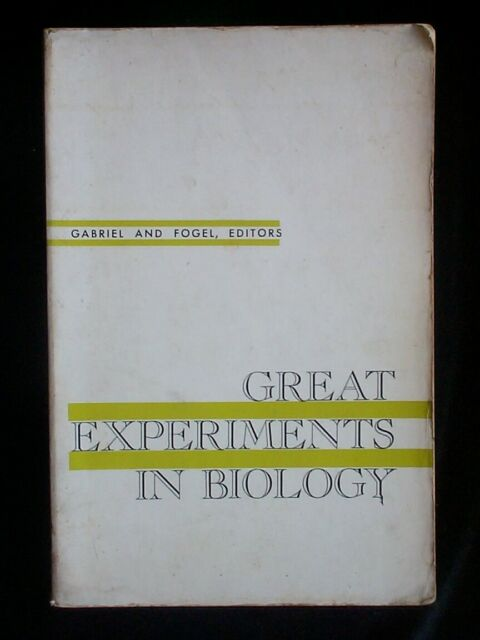 Great Experiments In Biology by Gabriel & Fogel (Prentice-Hall 1964) Paperback