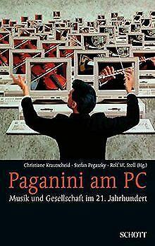 Paganini am PC: Musik und Gesellschaft im 21. Jahrh... | Buch | Zustand sehr gut