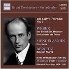 Furtwangler, Vol. 3: The Early Recordings - Weber, Mendelssoh, Berlioz (2009)