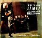 Last Time Was the Last Time [PA] [Digipak] by Blues Express/Whiteboy James & the Blues Express/Whiteboy James (CD, 2010, Abeyta Page Music)