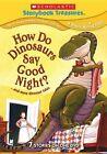 How Do Dinosaurs Say Goodnight 0767685155578 With David De Vries DVD Region 1
