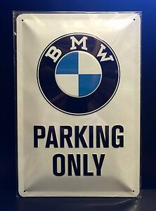 BMW PARKING ONLY Embossed Steel Sign Garage Wall Decor X Cm EBay - Bmw parking only signs