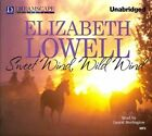 Sweet Wind, Wild Wind by Elizabeth Lowell (CD-Audio, 2014)