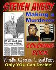 The Steven Avery Coloring Book: Making a Murderer Adult Coloring Book by Kindle Grace Lightfoot (Paperback / softback, 2016)