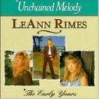 CD Leann Rimes - Unchained Melody The Early Years MINT River of Love Yesterday