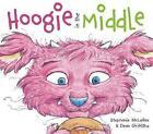 Hoogie in the Middle by Stephanie McLellan (Hardback, 2013)