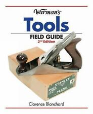 Warman's Tools Field Guide (Warman's Field Guides), Blanchard, Clarence, New Boo