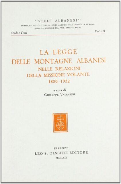La legge delle montagne albanesi nelle relazioni della Missione Volante (1880-19