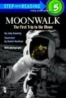 Step into Reading Moonwalk: The First Trip to the Moon by Judy Donnelly (Paperback, 2005)