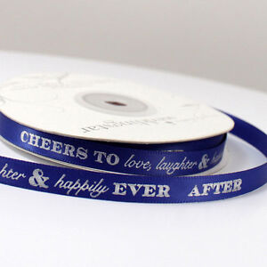 "Cheers To Love Laughter Happily... 5/8"" Wedding Favor Ribbon, 2 Sizes, 26 Colors"
