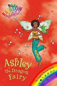Ashley-the-Dragon-Fairy-The-Magical-Animal-Fairies-Book-1-Rainbow-Magic-Mead