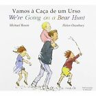 We're Going on a Bear Hunt in Portuguese and English by Michael Rosen (Paperback, 2001)