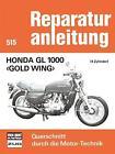 Honda GL 1000 - Gold Wing (2014, Taschenbuch)