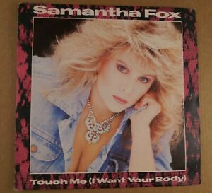 Samantha-Fox-Touch-Me-I-Want-Your-Body-Vintage-7-034-Single-from-1986