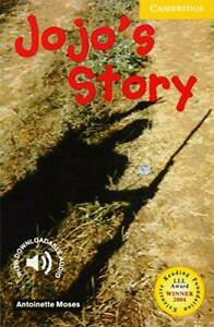 Jojo-039-s-Story-Level-2-Cambridge-English-Readers-by-Antoinette-Moses-NEW-Book