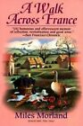 A Walk across France by Morland (Paperback, 2001)