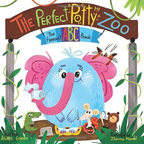 The Perfect Potty Zoo: The Funniest ABC Book The Funniest ABC Books