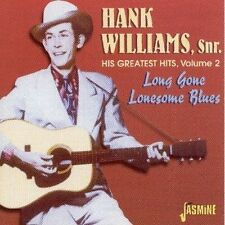 HANK WILLIAMS - VOL.2,GREATEST HITS-LONG GONE LONESOME BLUES  CD NEU