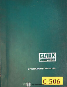 clark cf20 and cf25 o 147 forklift trucks operations manual 1962 ebay rh ebay com Toro Wiring Diagrams Ezgo Wiring Diagram