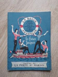 LES-FRERES-JACQUES-Programme-La-Belle-Arabelle-1957-1958-Theatre-Porte-St-Martin