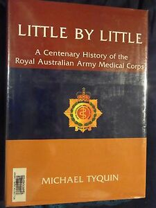LITTLE-BY-LITTLE-History-of-Royal-Australian-Army-Medical-Corps-kb1