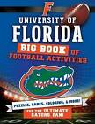 University of Florida: Big Book of Football Activities by Peg Connery-Boyd (Paperback / softback, 2016)