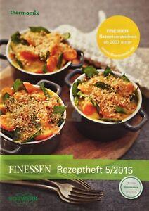 Vorwerk-Thermomix-FINESSEN-Rezeptheft-5-2015-Buch-Heft-Rezepte-TM6-TM5-TM31