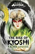 Avatar, the Last Airbender: the Rise of Kyoshi by F. C. Yee (2019, Hardcover)