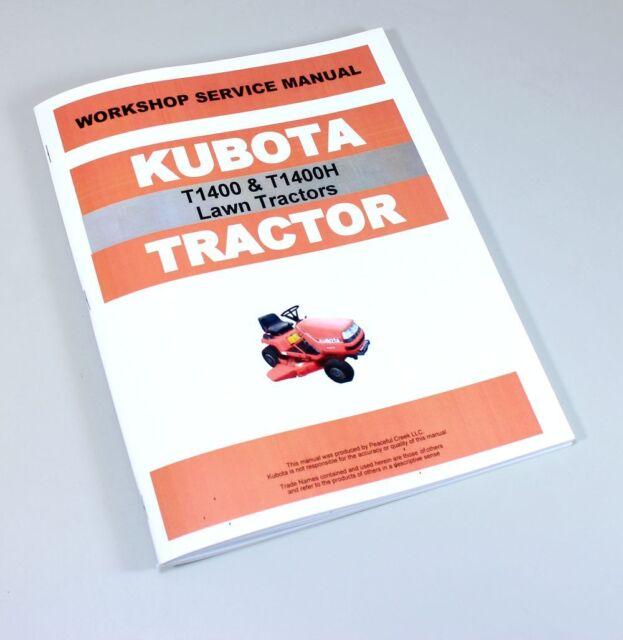 kubota t1400 t1400h lawn tractor workshop service manual shop repair rh ebay com Kubota Compact Tractors kubota t1400h wiring diagram