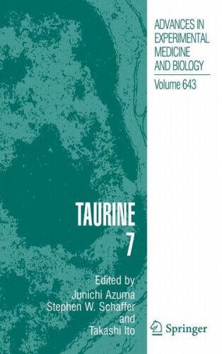 Taurine 7 Herausgeber: Ito, Takashi, Azuma, Junichi, Schaffer, Stephen W.