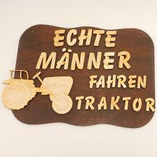 ideales Geschenk Türschild, Echte Männer fahren Traktor, Holz Weihnachtsgeschenk