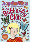 The Butterfly Club by Jacqueline Wilson (Paperback, 2015)