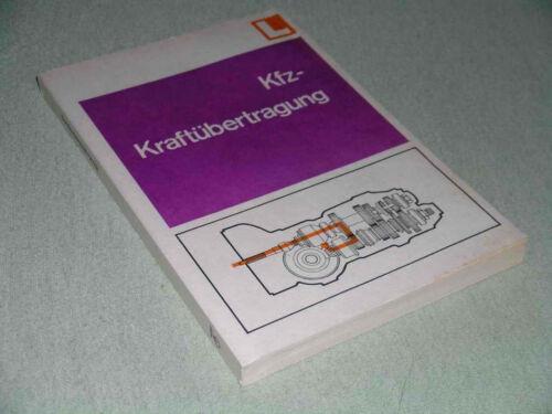 Kraftübertragung Getriebe Kupplung Technik Trabant /& Wartburg DDR Lehrbuch Kfz