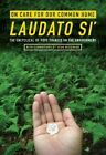 On Care for Our Common Home Laudato Si': The Encyclical of Pope Francis on the Environment by Pope Francis, Sean McDonagh (Paperback, 2016)