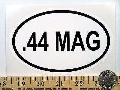 ".44 Mag   3 1//2"" x 5 1//2"" Oval Euro Bumper Sticker B205"
