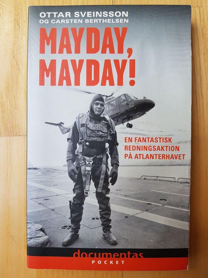 Mayday, mayday, Ottar Sveinsson Carsten Berthelsen