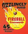 Sizzlingly Hard Fireball Crosswords: 45 Themeless Puzzles by Peter Gordon (Spiral bound)