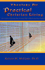 Theology for Practical Christian Living by Kelvin M McCune (Paperback / softback, 2008)
